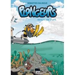 Plongeurs T1 - Des bulots...