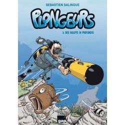 Plongeurs T3 - Des bulots...