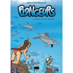 Plongeurs T2 - Des bulots...