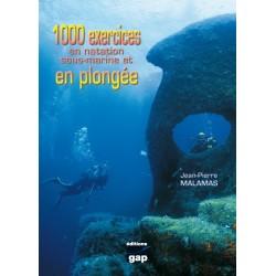 1000 exercices en Plongée...