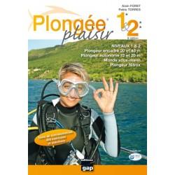 Plongée Plaisir N1 & N2 - GAP