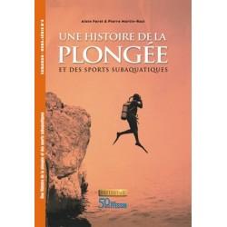 Une Histoire de la Plongée...