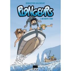 Plongeurs T4 - Des Bulots à...